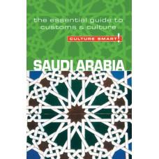 Saudi Arabia - Culture Smart!