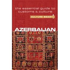 Azerbaijan - Culture Smart!