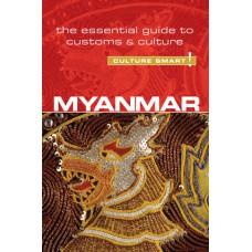 Myanmar (Burma) - Culture Smart!